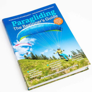 Book cover of Paragliding the Beginner's Guide written by Bastienne Wentzel and Ed Ewing