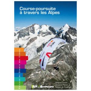 Couverture du livre intitulé Course-Poursuite à Travers les Alpes