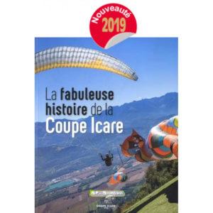 Couverture du livre intitulé La fabuleuse histoire de la Coupe Icare