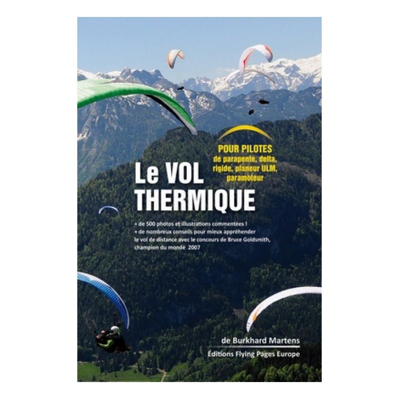 Couverture du livre le vol thermique de Burkhard Martens
